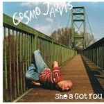 COSMO JARVIS - She's Got You